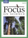 Steck-Vaughn Focus on Science: Student Edition Level D (Cr Focus on Science 2004) - Steck-Vaughn