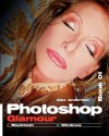 Photoshop Glamour Book 01: Buy This Book, Get a Job ! - Alex Anderson