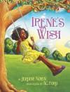 Irene's Wish - Jerdine Nolen, Ag Ford