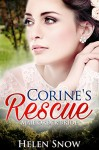 Romance: Mail Order Bride: Corine's Rescue (A Clean Historical Contemporary Amish Romance) - Helen Snow