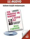 Audiobook – Jak przestać się martwić i zacząć żyć (mp3) - Dale Carnegie