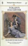 Tollin's Daughter - Elizabeth Michaels