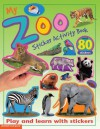 My Zoo Sticker Activity Book: Play and Learn with Stickers (My Sticker Activity Books) - Christiane Gunzi, Paul Calver