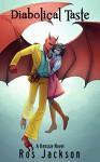 Diabolical Taste (Kenssie Book 2) - Ros Jackson