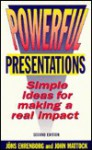 Powerful Presentations: 50 Original Ideas for Making a Real Impact - Jons Ehrenborg, John Mattock