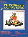Beginners Complete Karting Guide - Louise Genibrel, Steven Smith, Georgiann Smith, Louis Genibrel, Louise Genibrel