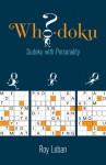 Who-doku: Sudoku with Personality - Roy Leban