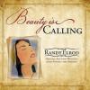 Beauty Is Calling - Randy Elrod, Toby Sturgill