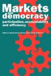 Markets and Democracy - Samuel Bowles, Herbert Gintis, Bo Gustafsson