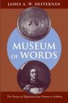 Museum of Words: The Poetics of Ekphrasis from Homer to Ashbery - James A. W. Heffernan