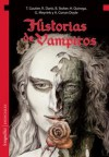 Historias de vampiros - Bram Stoker; Horacio Quiroga; Ruben Darío; otros