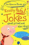The Usborne Book Of Really Awful Jokes (Usborne) - Laura Howell