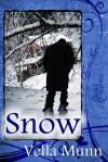 Snow - Vella Munn