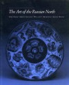 The Art of the Russian North - Anne Odom