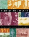 Rediscovering America: The Making of Multicultural America, 1900-2000 - The Before Columbus Foundation, Carla Blank