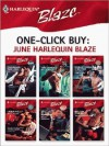 One-Click Buy: June 2008 Harlequin Blaze - Leslie Kelly, Sarah Mayberry, Lori Wilde, Rhonda Nelson, Jennifer LaBrecque, Marie Donovan