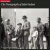 Fields of Vision: The Photographs of John Vachon - John Vachon