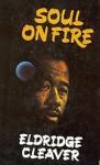 Soul on Fire - Eldridge Cleaver