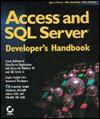 Access and SQL Server Developer's Handbook - John L. Viescas, Mike Gunderloy, Mary Chipman