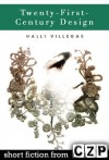 Twenty-First-Century Design: Short Story - Halli Villegas