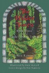 The Hidden Forest: Book Three of the Naida's Quest Trilogy - Ken Ramirez
