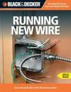 Black & Decker Running New Wire - Editors of CPi
