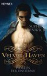 Velvet Haven - Pforten der Finsternis (#2) - Sophie Renwick, Bettina Spangler