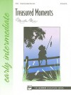 Treasured Moments: Early Intermediate Piano Solo - Alfred Publishing Company Inc.