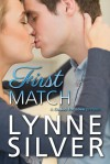 First Match (Coded for Love 0) - Lynne Silver