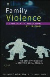 Family Violence: A Canadian Introduction - Ann Duffy, Julianne Momirov
