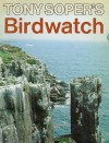 Tony Soper's Birdwatch - Tony Soper