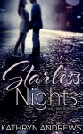 Starless Nights (Hale Brothers Series Book 2) - Kathryn Andrews