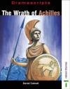 The Wrath of Achilles - David Calcutt