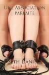 Une Association parfaite: Une Nouvelle érotique BDSM (French Edition) - Seth Daniels