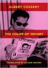 The Colors of Infamy - Albert Cossery, Alyson Waters (Translator)