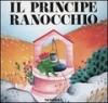 Il principe ranocchio - Sophie Fatus, Jacob Grimm, Matteo Faglia, Sophie Fatus