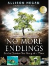 No More Endlings: Saving Species One Story at a Time - Allison Hegan, Wade Davis