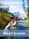 Christmas In Montana - Mary Eason
