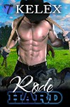 Rode Hard (Tales from Triple M Ranch Book 1) - Kelex