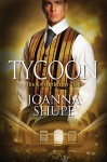 Tycoon - Joanna Shupe