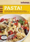 Good Housekeeping Pasta!: Our Best Recipes from Fettucine Alfredo & Pasta Primavera to Sesame Noodles & Baked Ziti - Anne Wright, Good Housekeeping