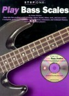 Step One: Play Bass Scales [With CD (Audio)] - Music Sales Corp.