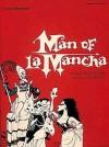 Man of La Mancha: Vocal Selections - Hal Leonard Publishing Company