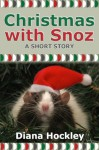 Christmas With Snoz - Diana Hockley