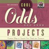 Cool Odds and Ends Projects: Creative Ways to Upcycle Your Trash Into Treasure - Pam Scheunemann