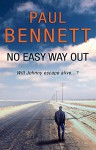 No Easy Way Out - Paul Bennett