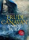 Aniol burz Prawo Milenium ksiega druga - Trudi Canavan