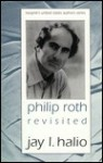 Philip Roth Revisited - Jay L. Halio