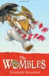 The Wombles - Elisabeth Beresford, Nick Price