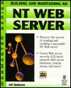 Building and Maintaining an NT Web Server - Jeff Bankston